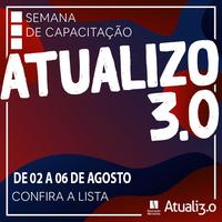 """Educação Metodista realiza edição 2◦ semestre da semana de capacitação """"Atualizo 3.0"""""""